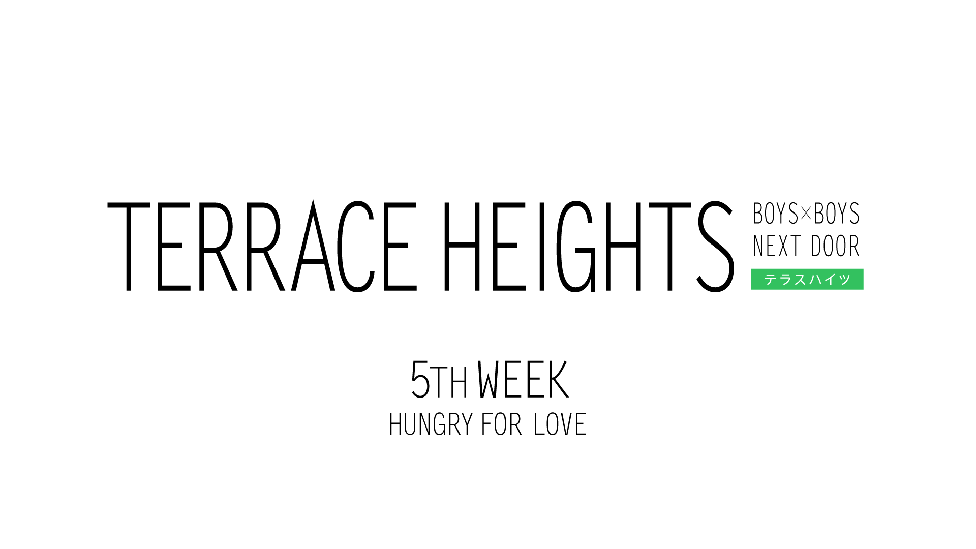 TERRACE HEIGHTS 5th WEEK