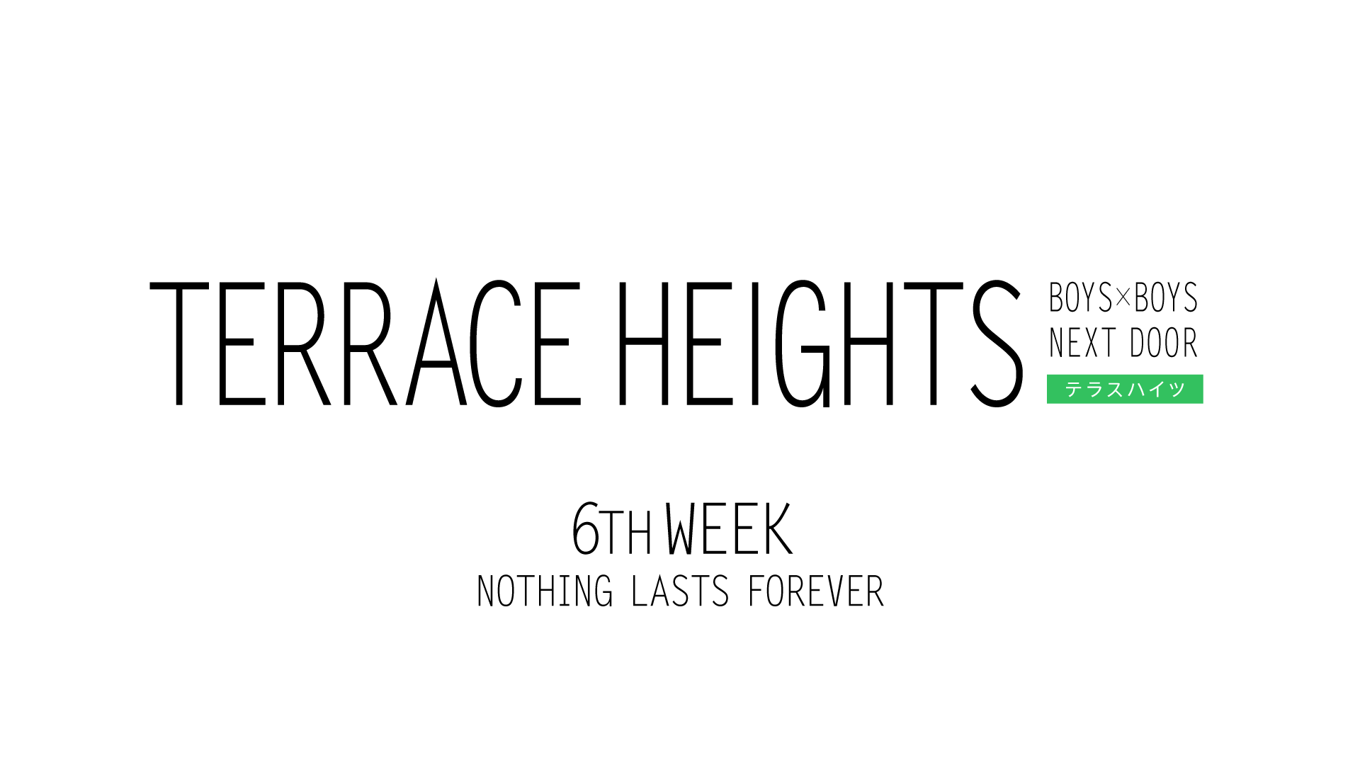 TERRACE HEIGHTS 6th WEEK